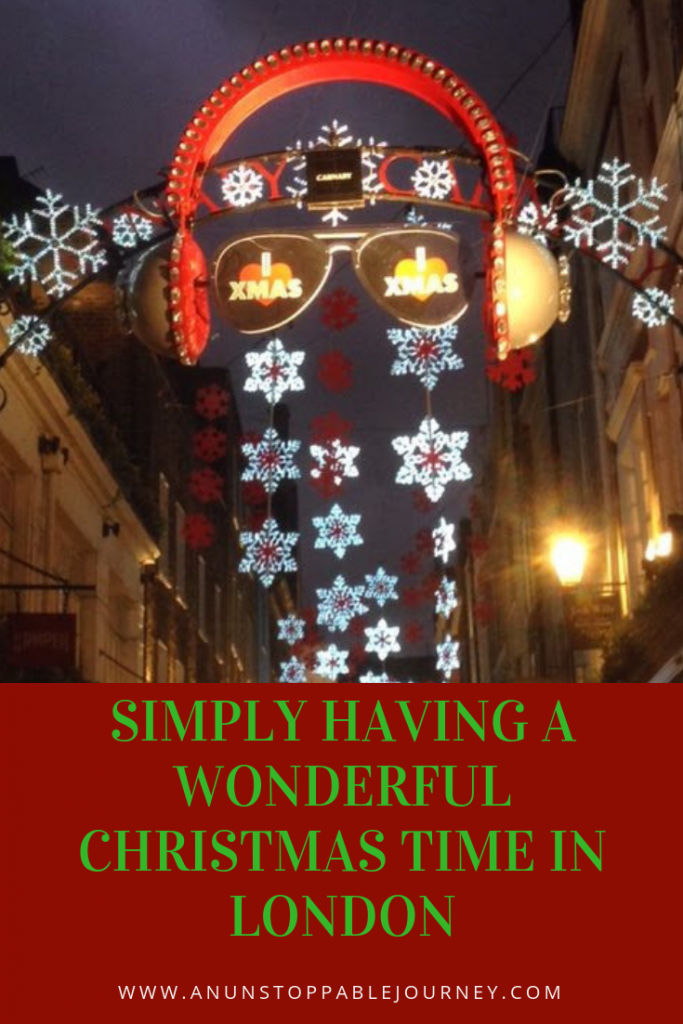 simply having a wonderful christmas time in london an unstoppable journey - Wonderful Christmas Time