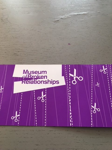 The Museum of Broken Relationships. A quirky museum about love and loss.